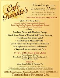 thanksgiving catering menu 2017 café frankie s italian