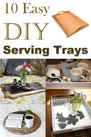 diy tray 10 easy diy serving trays to make