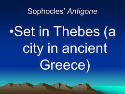 Oedipus Blinds Himself Quote Greek Theater Overview Of Greek Theater The Land Antigone The