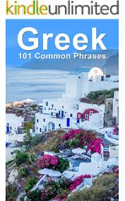 most useful greek phrases audio 101 languages greek for beginners the best handbook for learning to speak greek