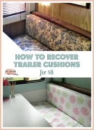 Diy Sofa Slipcover No Sew by Glamping Update U2013 8 Trailer Diy Dinette Cushion Covers