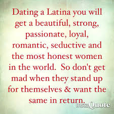 Dating A Latina Meme - essential rules for women on a first date dating latinas strong
