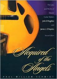 John D Barnes Acquired Of The Angels The Lives And Works Of Master Guitar