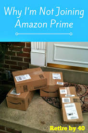 amazon usps delays 2017 black friday why i u0027m not joining amazon prime retire by 40