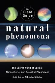 The Field Guide To Natural Phenomena The Secret World Of Optical