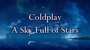 download mp3 coldplay of stars coldplay a sky full of stars lyrics youtube