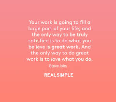 Quotes About Jobs You Love by Life Steve Jobs Daily Thoughts And Thoughts