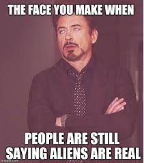 Meme Maker Aliens - face you make robert downey jr the face you make when people are