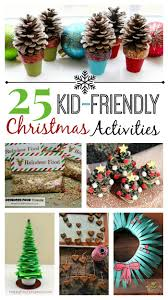 25 kid friendly christmas activities bread booze bacon