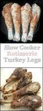 who sells cooked turkeys for thanksgiving best 25 turkey leg recipes ideas on pinterest smoked turkey
