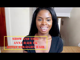 hair show in te show and tell anna hair uk kinky straight hair youtube
