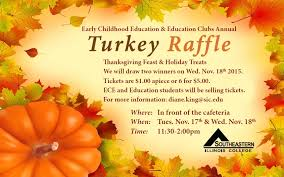 early childhood education and education club annual turkey raffle