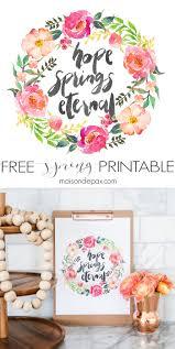 hope springs eternal free spring printable maison de pax