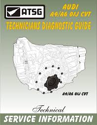 audi a4 a6 01j cvt atsg technicians diagnostic guide manual repair