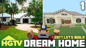 minecraft xbox one let u0027s build the hgtv dream home 2017 part 1