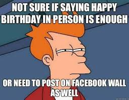 Birthday Facebook Meme - funny happy birthday pictures post facebook birthday cards