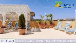 best western gold leaf dewey beach hotels delaware youtube