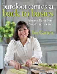 the barefoot contessa ina garten barefoot contessa back to basics by ina garten