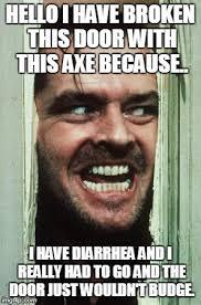 Door Meme - i have diarrheal issues imgflip