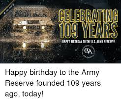 Army Reserve Meme - happy birthday to the us army reserve oned vet amer happy