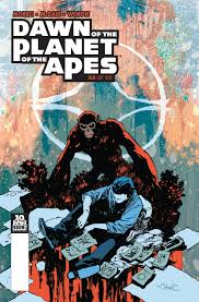dawn of the planet of the apes issue 6 planet of the apes wiki