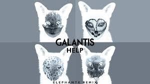 galantis help elephante remix youtube