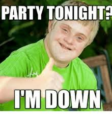 Funny Party Memes - 21 hilarious party memes that make you laugh greetyhunt