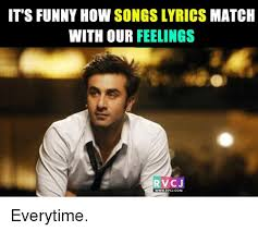 Funny Meme Songs - it s funny how songs lyrics match with our feelings rvcj www