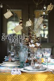 Thanksgiving Table Setting by Thanksgiving Table Setting U2013the Grateful Table