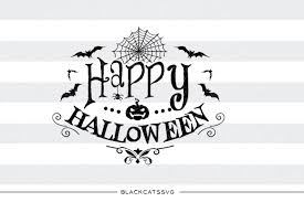 happy halloween svg file cutting file clipart in svg eps dxf