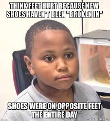 Foot Meme - what a way to start the week off on the wrong foot meme guy