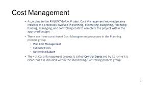 1 estimating 2 cost management according to the pmbok guide
