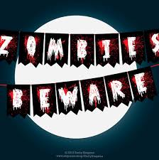 walking dead party supplies party decor garland zombies beware sign the