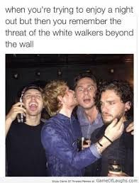 White Walker Meme - jon snow cant stop thinking about the white walkers game of laughs