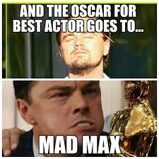 Mad Memes - the best mad max oscars memes