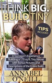 teenager u0027s tiny house tour book website future youtube