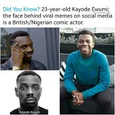 Meme Name - see the name of the dude in these meme tv movies nigeria