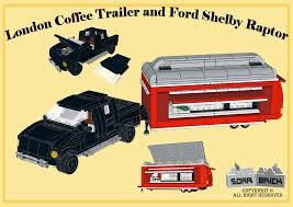 lego ford raptor london coffee trailer and ford shelby raptor