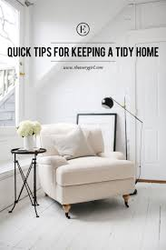 quick tips for keeping a tidy home the everygirl