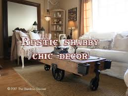 design styles 2017 rustic shabby chic décor a perfect marriage of two interior