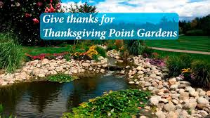 thanks for thanksgiving point gardens near salt lake city
