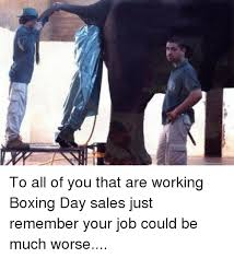 Boxing Day Meme - 25 best memes about boxing day sale boxing day sale memes
