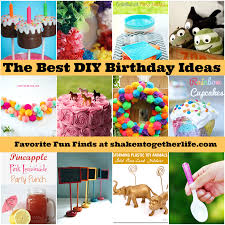 How To Decorate Birthday Party At Home by The Best Diy Birthday Ideas Ever