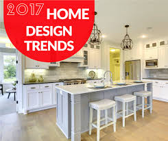 Home Design 700 Home Design Trends To Watch For In 2017
