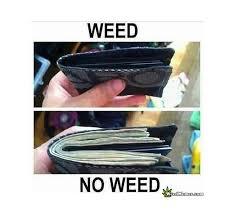 Meme Wallet - full wallet no weed empty wallet weed funny pothead memes