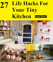 27 lifehacks for your tiny kitchen 27 life hacks for your tiny kitchen home and life tips pinterest