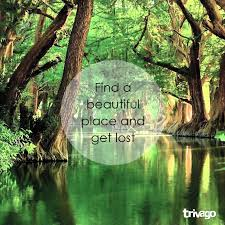 travel quotes find a beautiful place and get lost my
