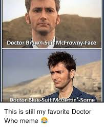 Doctor Meme - 25 best memes about doctor who meme doctor who memes