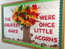 fall bulletin board the greatest oaks were once little acorns