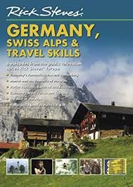 rick steves europe dvd germany swiss alps and travel